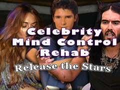 Celebrity Mind Control Rehab