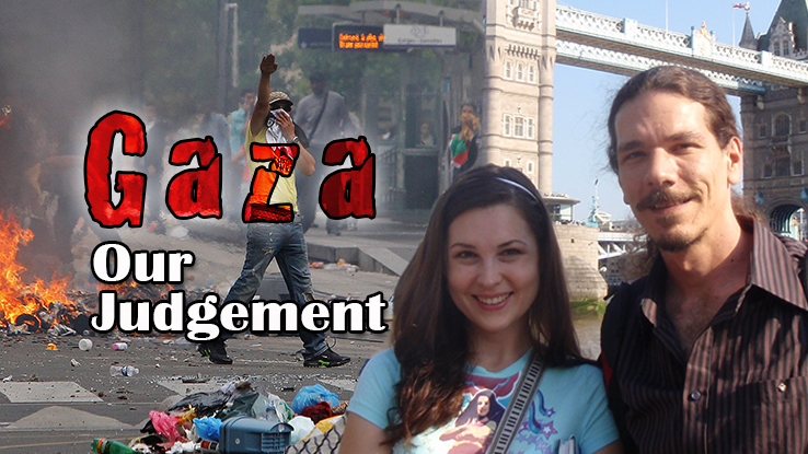 Gaza – Our Judgement