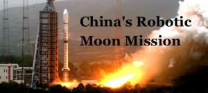 China's Robotic Moon Mission