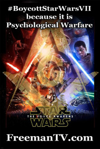 Boycott Star Wars VII psychological warfare